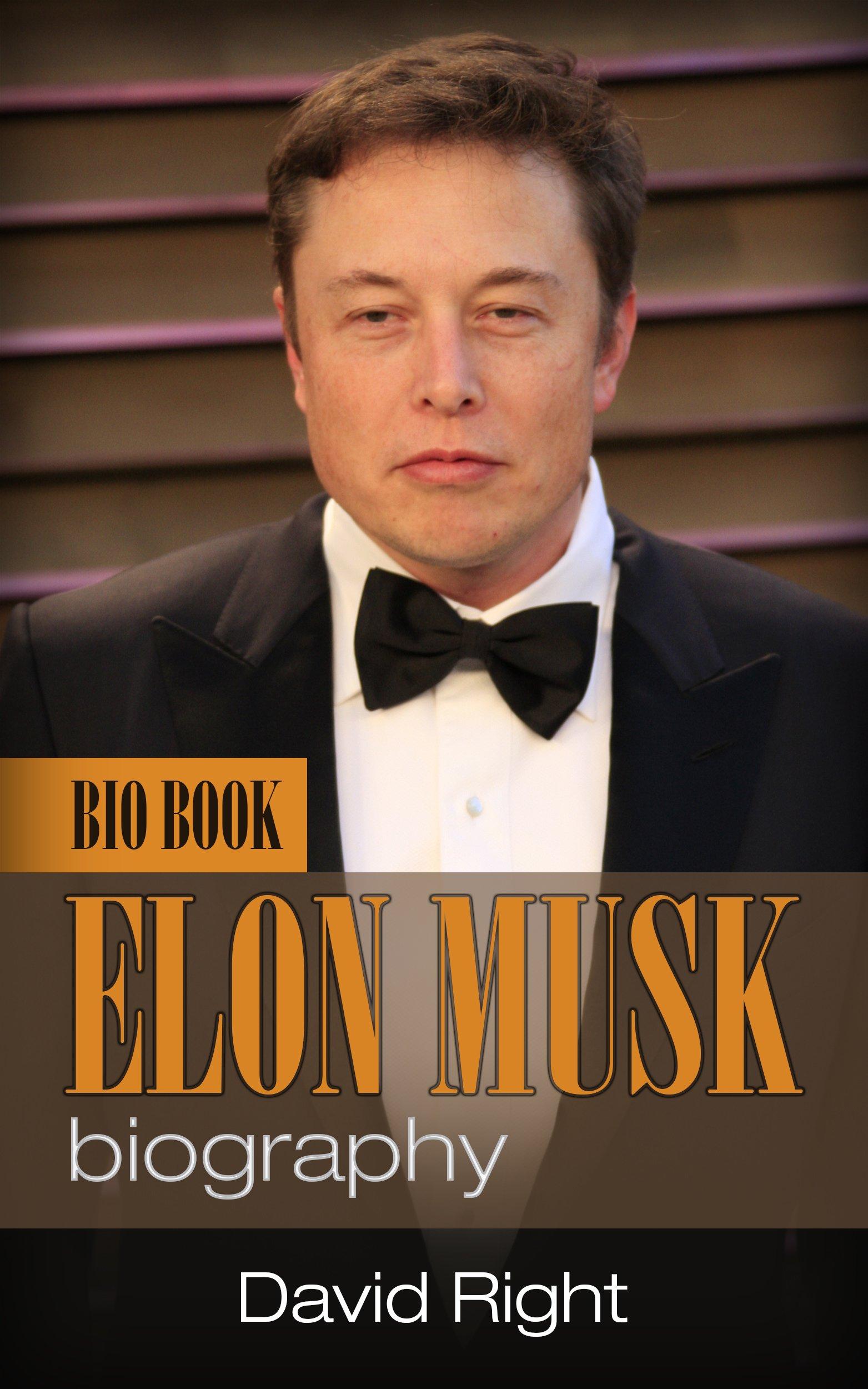 Elon Musk biography bio book