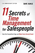11 Secrets of Time Management for Salespeople, 11th Anniversary Edition