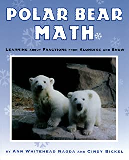Polar Bear Math: Learning About Fractions from Klondike and Snow (Animal Math)