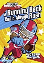 A Running Back Can't Always Rush (Sports Illustrated Kids Victory School Superstars)