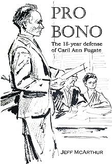 Pro Bono - The 18-year defense of Caril Ann Fugate