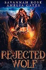 Rejected Wolf: Fantasy Liebesroman (Vermächtnis der Engel 1) (German Edition) Format Kindle
