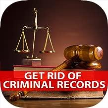 Get Rid Of Ciminal Records - DIY Expunge Criminal Records