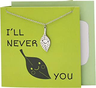 Quan Jewelry Leaf Pendant Necklace Funny Best Friend Father's Day Gifts with Funny Quotes Puns Greeting Cards Bohemian Jewelry Nature Lover Charm