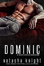 Dominic: a Dark Mafia Romance (Benedetti Brothers Book 2)