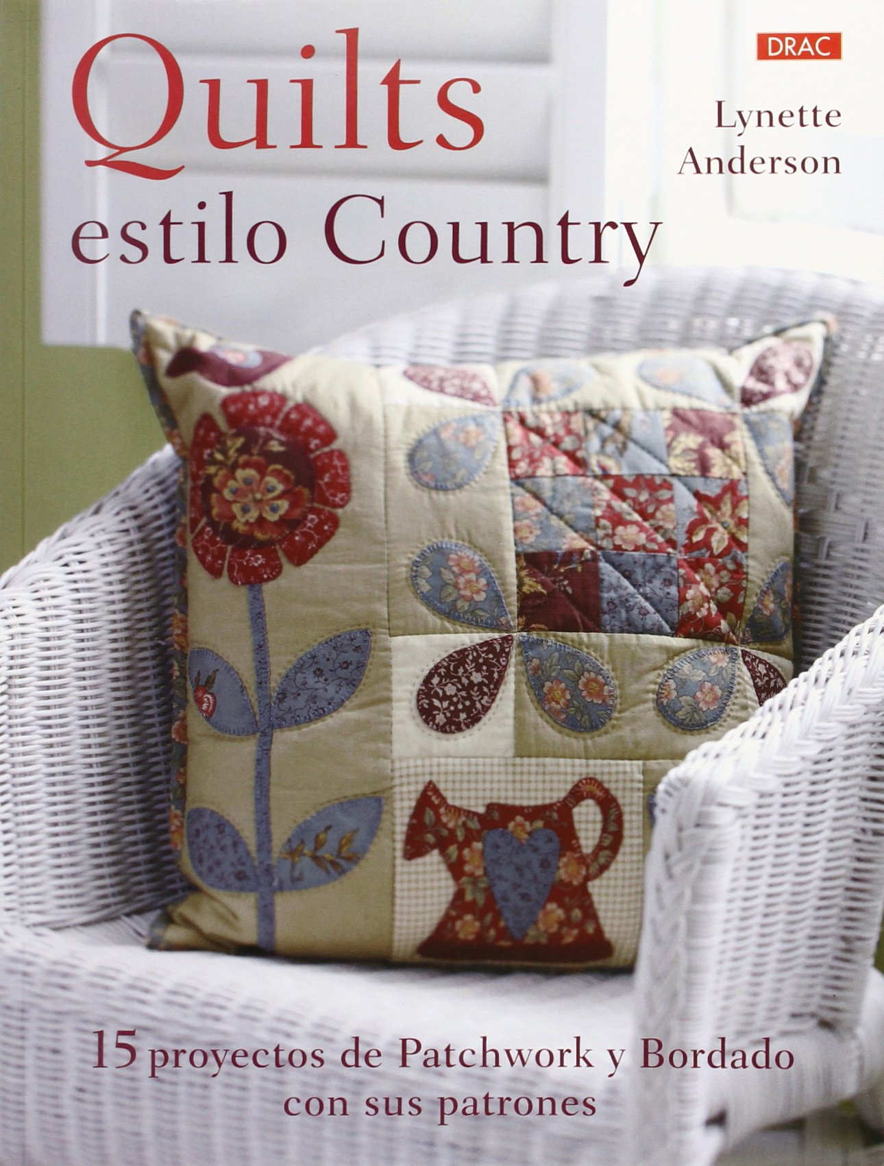 Quilts Con Estilo Country (Labores)