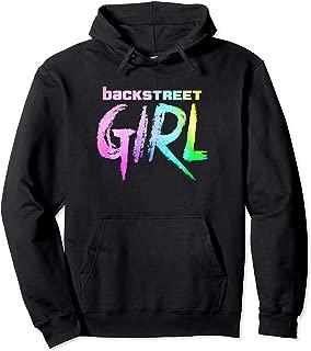 Backstreet Girl THE ORIGINAL Pullover Hoodie