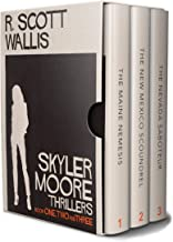 Skyler Moore Thrillers - Books One, Two, and Three (A Skyler Moore Thriller)