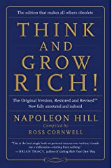 Think and Grow Rich!:The Original Version, Restored and Revised™: The Original Version, Restored and Revised(tm) Kindle Edition
