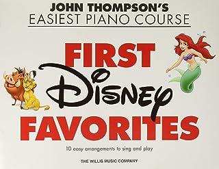 First Disney Favorites: John Thompson's Easiest Piano Course