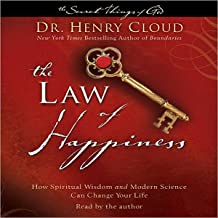 Law of Happiness: How Spiritual Wisdom and Modern Science Can Change Your Life