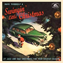 Have Yourself A Swinging' Little Christmas