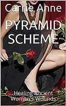 Pyramid Scheme: Healing Ancient Women's Wounds