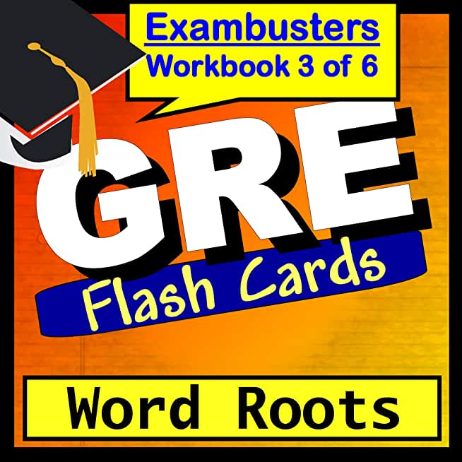GRE Test Prep Word Roots Vocabulary Review Flashcards--GRE Study Guide Book 3 (Exambusters GRE Study Guide) (English Edition)