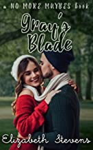 Gray's Blade (No More Maybes Books Book 2) (English Edition)