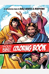 The Action Bible Coloring Book: 55 Reproducible Pages of Bible Heroes and Devotions (Action Bible Series) Kindle Edition
