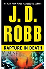 Rapture in Death (In Death, Book 4) Kindle Edition