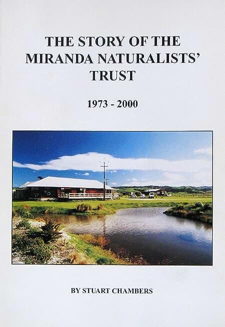 THE STORY OF THE MIRANDA NATURALISTS' TRUST - 1973-2000 (English Edition)