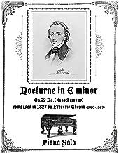 Nocturne in E minor Op.72 No.1 (posthumous) - Piano Solo