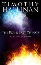 The Four Last Things (Simeon Grist #1) (Simeon Grist Mystery Book 2)