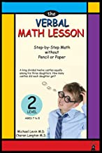 The Verbal Math Lesson Level 2: Step by step math with pencil or paper (Mental math lesson)