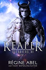 Reaper (Guerriers Xi t. 7) Format Kindle