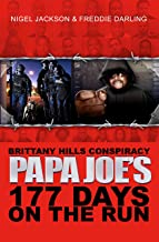 Brittany Hills Conspiracy Papa Joe 177 Days on The Run (Brittany Hills Conspiracy Papa Joe 177 Days