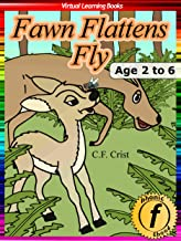 Fawn Flattens Fly: Age 2 to 6: Bedtime Story & Beginner Reader Phonics (Phonic Ebooks Book 18) (English Edition)