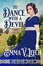 To Dance with a Devil (Girls Who Dare Book 6)