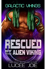 Rescued by the Alien Viking: Book One in the Galactic Vikings Mail Order Bride Series Kindle Edition