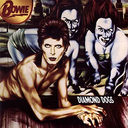 Diamond Dogs (2016 Version)
