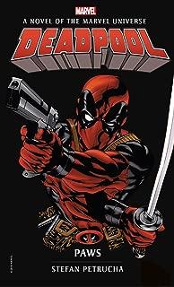 Deadpool: Paws: A Novel of the Marvel Universe (Marvel Novels)