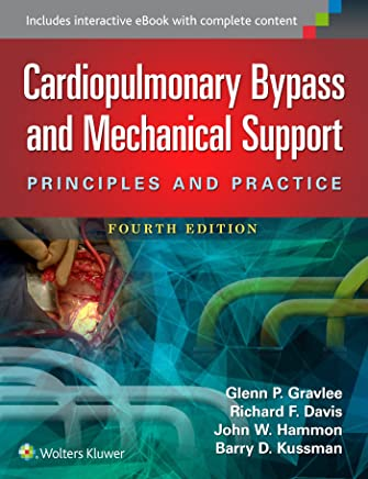 Cardiopulmonary Bypass and Mechanical Support: Principles and Practice