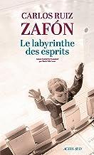 Le Labyrinthe des esprits (Lettres hispaniques)