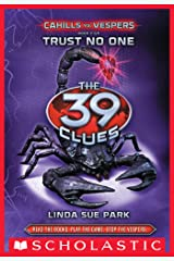 The 39 Clues: Cahills vs. Vespers Book 5: Trust No One Kindle Edition
