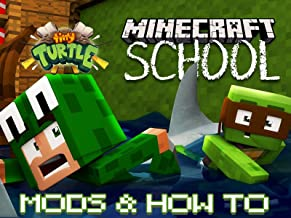 Tiny Turtle: Minecraft School - Mods & How To