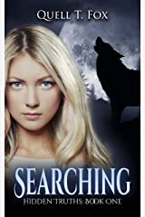 Searching (Hidden Truths Book 1) Kindle Edition