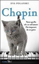Chopin: Tutto quello che so sull'amore l'ho imparato da un gatto