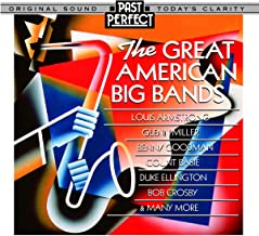 Great American Big Bands of the 1930s & 40s Tap Into The Upbeat Mood Of Post-Depression USA. Remastered By Past Perfect Vintage Music