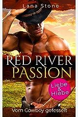 Red River Passion: Vom Cowboy gefesselt (German Edition) Format Kindle