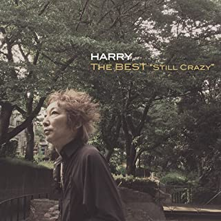 "THE BEST ""STILL CRAZY"""
