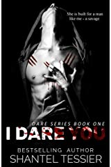 I Dare You: A Dark High School Bully Romance (Dare Series Book 1) Kindle Edition