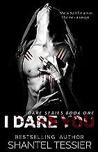 I Dare You: A Dark High School Bully Romance (Dare Series Book 1)