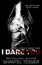 I Dare You: A Dark High School Bully Romance (Dare Series Book 1) (English Edition)