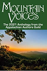 Mountain Voices: 2021 Anthology from the Appalachian Authors Guild Kindle Edition