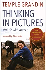 Thinking in Pictures, Expanded Edition: My Life with Autism Kindle Edition