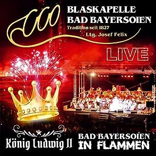 Bad Bayersoien in Flammen-König Ludwig II allemand