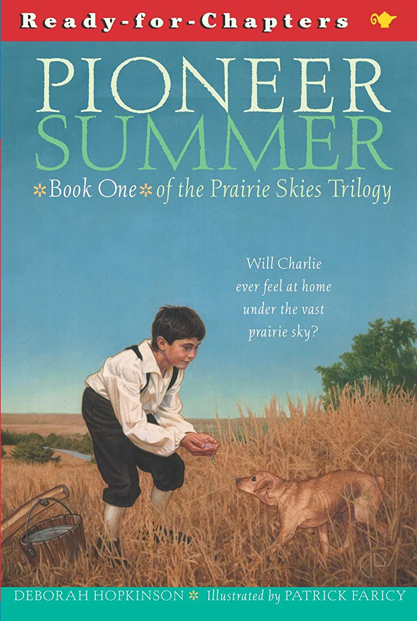 掘る側溝くぼみPioneer Summer (Prairie Skies) (English Edition)