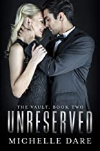 Unreserved (The Vault Book 2)