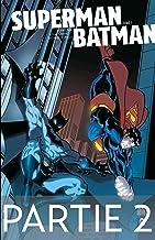 Superman/Batman - Tome 1 - Partie 2 (French Edition)